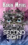 Myers Karen - Second Sight - A Science Fiction Short Story [eKönyv: epub,  mobi]