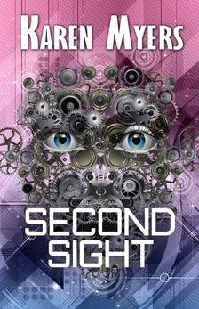 Myers Karen - Second Sight - A Science Fiction Short Story [eKönyv: epub, mobi]