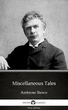Delphi Classics Ambrose Bierce, - Miscellaneous Tales by Ambrose Bierce (Illustrated) [eKönyv: epub,  mobi]