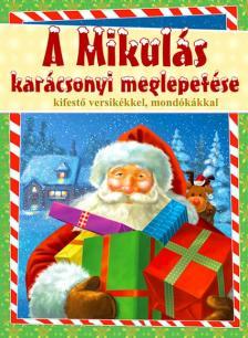 - A Mikulás karácsonyi meglepetése