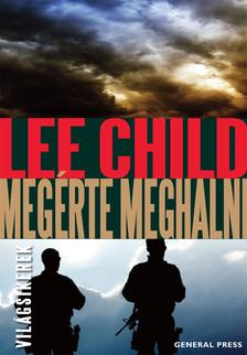 Lee Child - Megérte meghalni