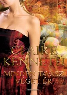 Claire kenneth - Minden tavasz véget ér [eKönyv: epub, mobi]