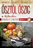 Pappné Dr. Tarányi Zita, Boruzs János, Jacsmenik Gyula - Ősztől őszig a kiskertben<!--span style='font-size:10px;'>(G)</span-->