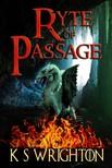 Wrighton K. S. - Ryte of Passage [eKönyv: epub,  mobi]