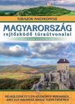 Dr. Nagy Balázs (szerkesztő) - Magyarország rejtőzködő túraútvonalai - nem csak kezdőknek<!--span style='font-size:10px;'>(G)</span-->