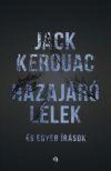 Jack KEROUAC - HAZAJÁRÓ LÉLEK