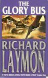 Laymon, Richard - The Glory Bus [antikvár]