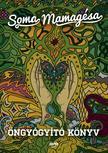 SOMA MAMAG - Öngyógyító könyv - új borító<!--span style='font-size:10px;'>(G)</span-->
