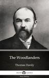 Thomas Hardy - The Woodlanders by Thomas Hardy (Illustrated) [eKönyv: epub,  mobi]