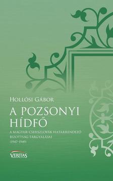 Hollósi Gábor - A pozsonyi hídfő