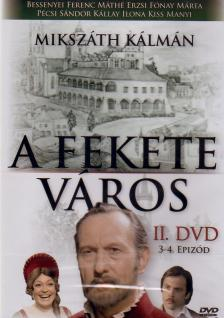 - FEKETE VÁROS II. 3-4. EPIZÓD
