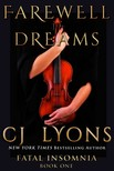 Lyons Cj - FAREWELL TO DREAMS: A Novel of Fatal Insomnia [eKönyv: epub,  mobi]