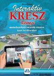 KOTRA KÁROLY - Interaktív KRESZ könyv motorkerékpár-vezetők részére - 2017