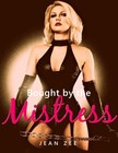 Zee Jean - Bought by the Mistress - F/F Erotica [eKönyv: epub,  mobi]