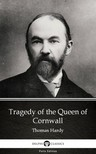 - Tragedy of the Queen of Cornwall by Thomas Hardy (Illustrated) [eKönyv: epub,  mobi]