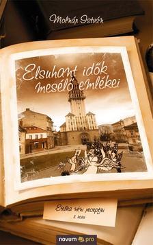 Molnár István - Elsuhant idők mesélő emlékei II. - Etelka néni receptjei