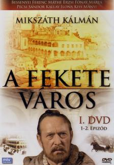- FEKETE VÁROS I. 1-2. EPIZÓD