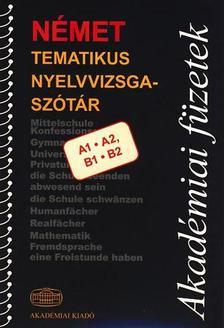 - Német tematikus nyelvvizsgaszótár  A1* A2 * B1 * B2