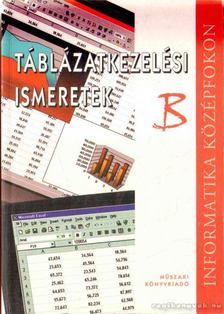 Álló Géza Dr., Mohos Pál - Táblázatkezelési ismeretek B [antikvár]