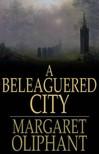 Oliphant Margaret - A Beleaguered City [eKönyv: epub,  mobi]