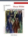 Oscar Wilde, Alfredo Sgarlato, Fabrizio Pinna, Luigi Fabbri, Fabrizio Pinna - Societa e liberta: elogio dell'individualismo [eKönyv: epub,  mobi]