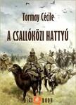 TORMAY CÉCILE - A csallóközi hattyú [eKönyv: epub, mobi]<!--span style='font-size:10px;'>(G)</span-->