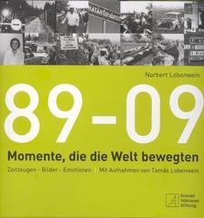 Lobenwein Norbert - 89-09 Momente, die die Welt bewegten