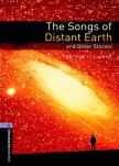 CLARK, ARTHUR C. - THE SONGS OF DISTANT EARTH AND OTHER STORIES OBW 4.