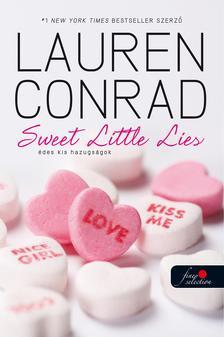Lauren Conrad - L.A. Candy - Édes kis hazugságok - PUHA BORÍTÓS