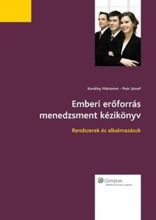 Emberi erőforrás menedzsment kézikönyv (2010-es kiadás) [eKönyv: epub, mobi]
