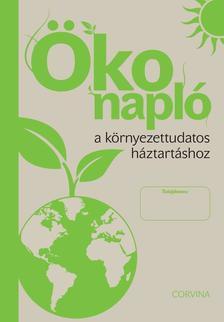 - Ökonapló a környezettudatos háztartáshoz