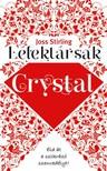 Joss Stirling - Lélektársak - Crystal  [eKönyv: epub, mobi]<!--span style='font-size:10px;'>(G)</span-->
