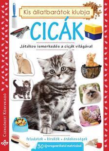 Bogos Katalin, Németh Csongor - Cicák - Játékos ismerkedés a cicák világával