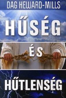 HEWARD-MILLS, DAG - Hűség és hűtlenség