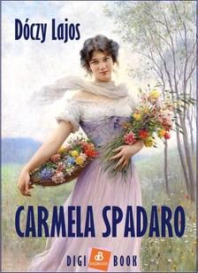 Lajos Dóczy - Carmela Spadaro [eKönyv: epub, mobi]