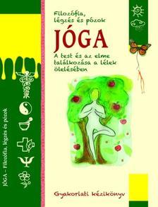 Ulrike Raiser - Jóga - Filozófia, légzés és pózok