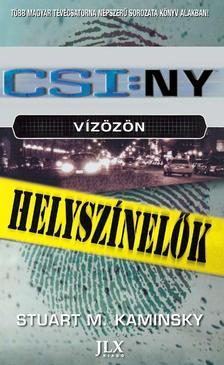 KAMINSKY, STUART M. - CSI:NY - Vízözön - Helyszínelők