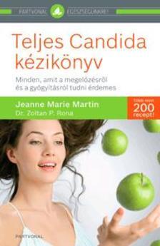 MARTIN, JEANNE-MARIA - Teljes Candida kézikönyv ###
