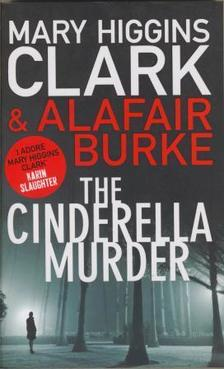 Mary Higgins Clark - The Cinderella Murder