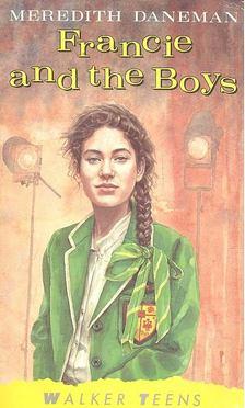 DANEMAN, MEREDITH - Francie and the Boys [antikvár]