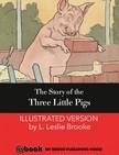 Brooke L. Leslie - The Story of the Three Little Pigs [eKönyv: epub,  mobi]