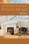 Leone Diane - How to Open & Operate a Financially Successful Interior Design Business [eKönyv: epub,  mobi]