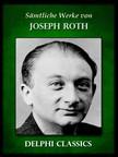 Joseph Roth - Saemtliche Werke von Joseph Roth (Illustrierte) [eKönyv: epub,  mobi]