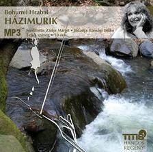 Bohumil Hrabal - Házimurik ###