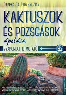 - Kaktuszok és pozsgások ápolása
