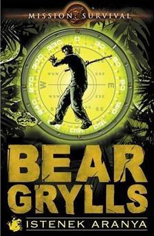 Bear Grylls - Istenek aranya #