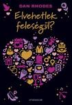 Dan Rhodes - Elvehetlek feleségül? [eKönyv: epub, mobi]<!--span style='font-size:10px;'>(G)</span-->