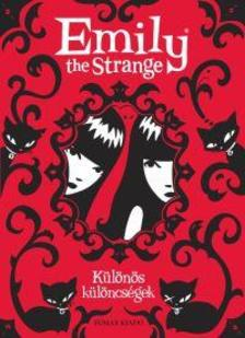 Rob Reger, Jessica Gruner - Emily the Strange: Különös különcségek