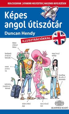 Duncan Hendy - Képes angol útiszótár