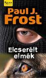 PAUL J. FROST - ELCSERÉLT ELMÉK [antikvár]